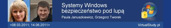 Systemy Windows - bezpieczeństwo pod lupa